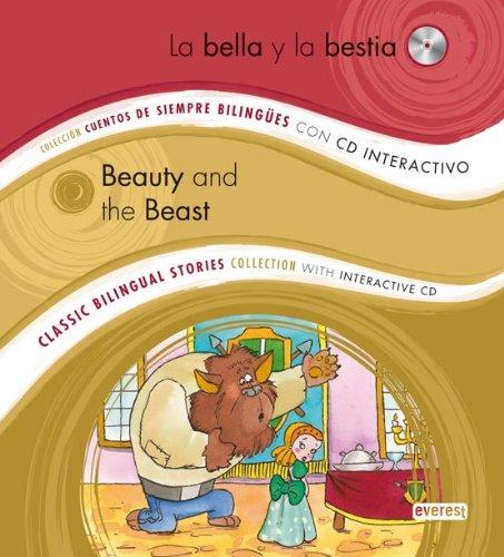 9788444146928: La Bella y la Bestia / Beauty and the Beast: Colección Cuentos de Siempre Bilingües con CD interactivo. Classic Bilingual Stories collection with interactive CD