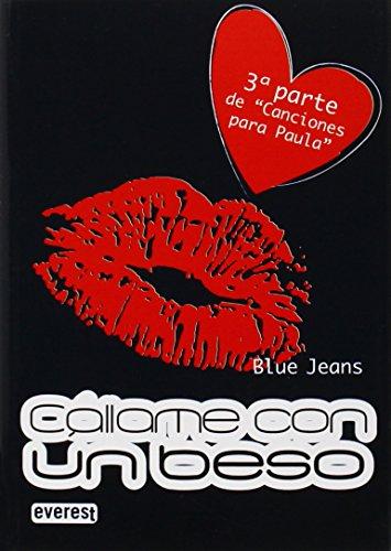 Callamé con un beso: Blue Jeans