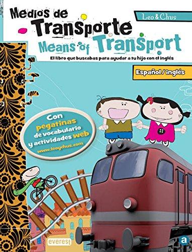 El transporte / Means of Transport: Editorial Everest