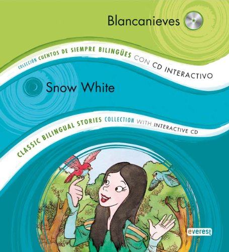 Blancanieves/ Snow White: Editorial Everest