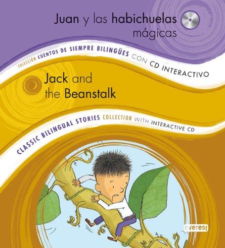9788444148212: Juan y las habichuelas mágicas/ Jack and the Beanstalk: Colección Cuentos de Siempre Bilingües con CD interactivo. Classic Bilingual Stories collection with interactive CD