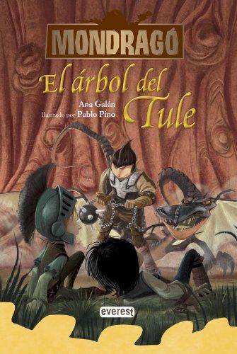 9788444149349: Mondragó. El árbol del Tule. Libro 6 (Spanish Edition) (Mondragó / Mondrago)