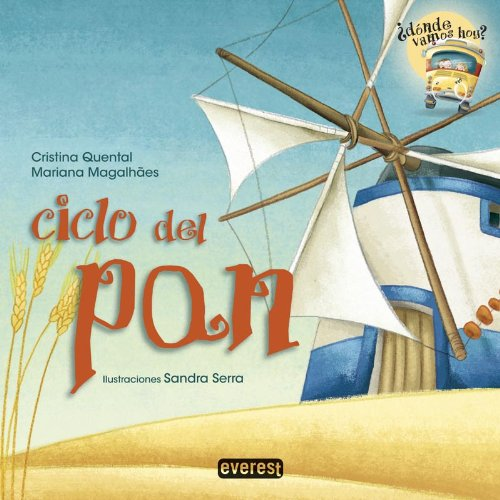 9788444149370: Ciclo del pan (Spanish Edition) (Donde Vamos Hoy?)