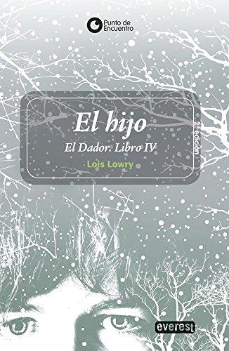 9788444149554: El hijo. El Dador. Libro IV (Spanish Edition)