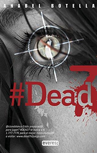 Dead 7 (Paperback): Anabel Botella Soler