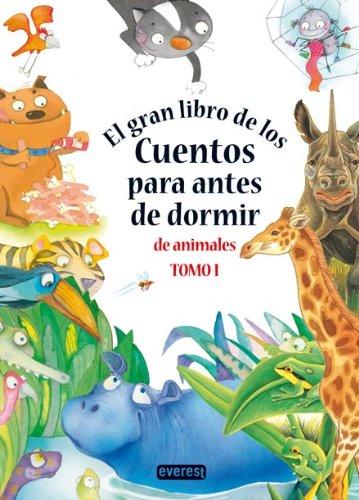 9788444150369: El gran libro de los cuentos para antes de dormir de animales. Tomo I