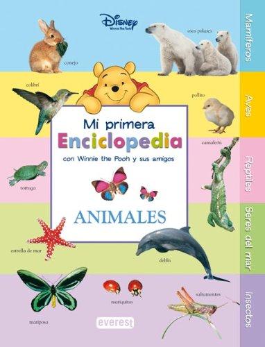 Mi Primera Enciclopedia con Winnie The Pooh y sus amigos. Animales - Walt Disney Company