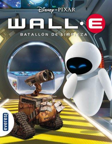 9788444160269: Wall-E. Batallón de Limpieza.