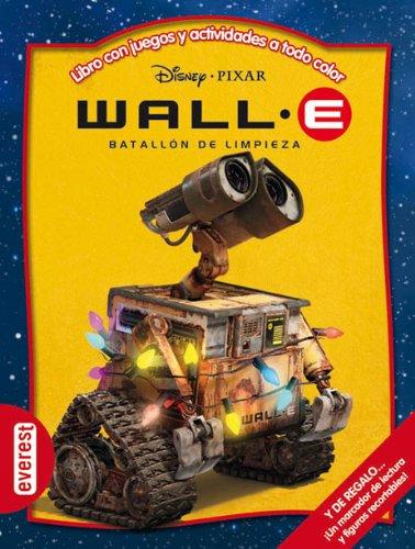 9788444160276: Wall-E. Batallón de limpieza: Libro con juegos y actividades a todo color (Multieducativos Disney)