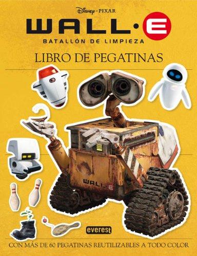 9788444160283: LIBRO DE PEGATINAS. WALL E, BATALLON DE LIMPIEZA