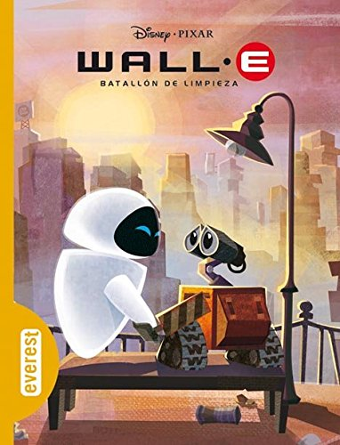 9788444160306: Wall-E. Batallón de limpieza