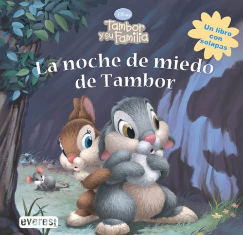 LA NOCHE DE MIEDO DE TAMBOR (TAMBOR Y SU FAMILIA) - L.SOLAPA: THE WALT DISNEY COMPANY