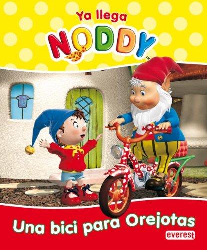9788444161204: Ya llega Noddy. Una bici para orejotas