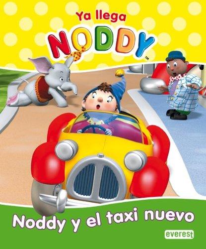9788444161235: Ya llega Noddy. Noddy y el taxi nuevo