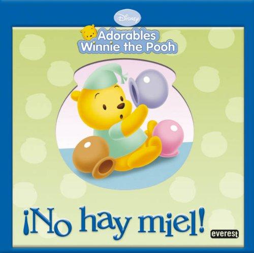 9788444162416: No Hay Miel!
