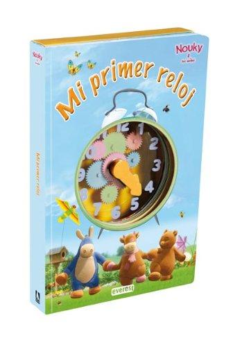 9788444162713: Mi Primer Reloj-nouky Y Sus Amigos