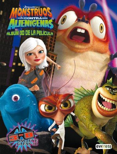Monstruos contra Alienígenas. Álbum 3D de la película - DreamWorks animation
