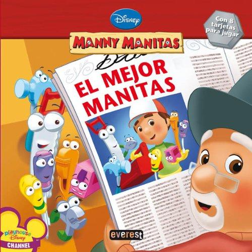 Manny Manitas. El mejor manitas (8444163449) by Marcy Kelman