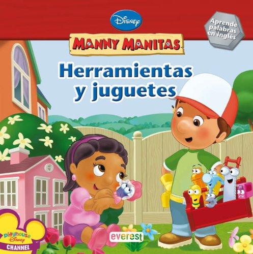 9788444163529: Manny Manitas. Herramientas y Juguetes: Aprende palabras en inglés. (Manny Manitas / Libros de lectura)