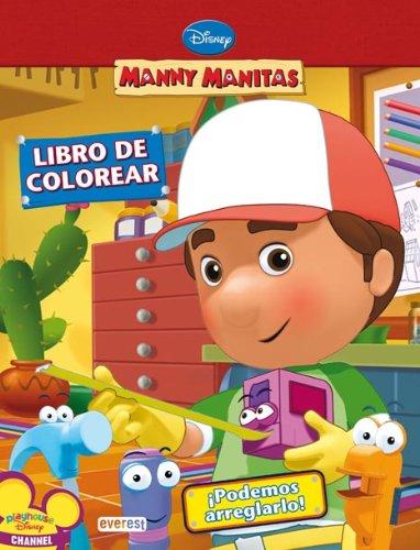 9788444163543: Manny Manitas. ¡Podemos arreglarlo! Libro de colorear (Manny Manitas / Libros de colorear)