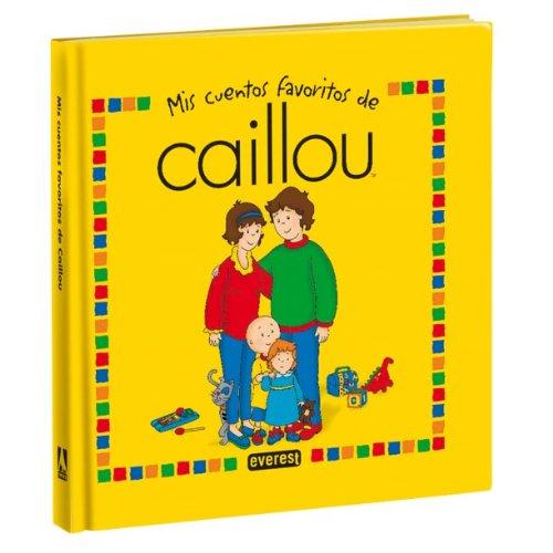 9788444163703: Mis cuentos favoritos de Caillou, 2