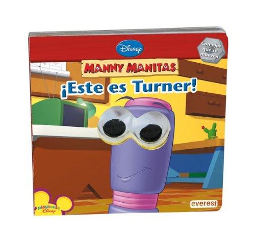 9788444163796: Manny Manitas. ¡Este es Turner!