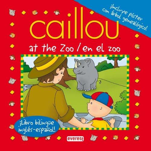 9788444164540: Caillou en el zoo / Caillou at the zoo