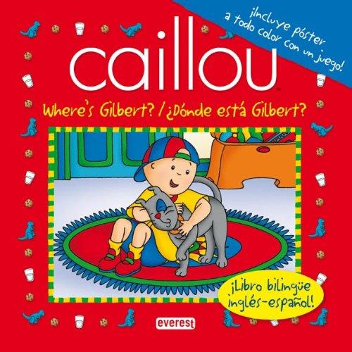 9788444164557: Where's Gilbert? / ¿Dónde está Gilbert?: ¡Libro bilingüe inglés-español! (Playtime / hora de jugar)