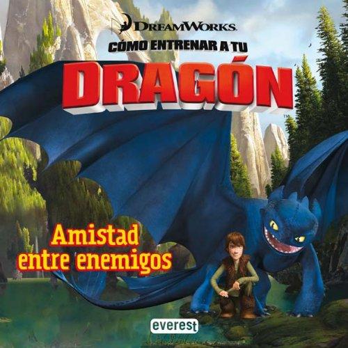 9788444165011: Cómo entrenar a tu dragón. Amistad entre enemigos (Como entrenar a tu dragón)