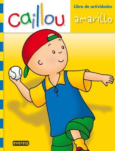 9788444165097: Amarillo (Libro de actividades Caillou)