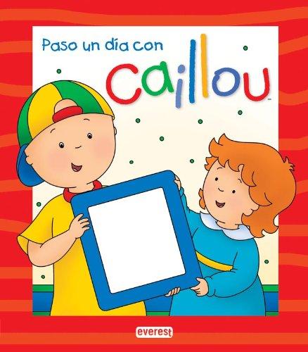 9788444165448: Caillou. Paso un día con Caillou. Libro personalizado (Libros de regalo)
