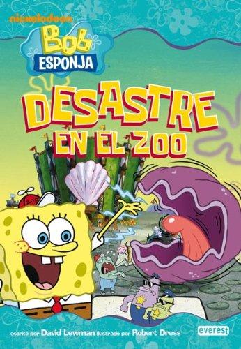 9788444165639: Bob Esponja. Desastre en el zoo