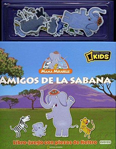 9788444166056: Mamá Mirabelle. Amigos de la sabana. Libro-juego con piezas de fieltro (Mama Mirabelle (everest))