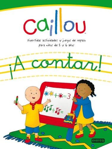 9788444166247: Caillou. ¡A contar!: Divertidas actividades y juegos de repaso para niños de 5 y 6 años (Juego y repaso con Caillou)