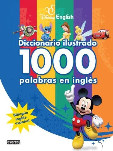 9788444166575: Disney English. Diccionario ilustrado. 1000 palabras en inglés: Bilingüe inglés-español (Disney English/Libros singulares)