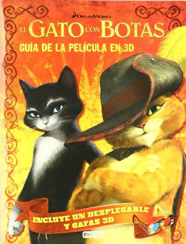 9788444166902: El gato con botas. Guía de la película en 3D: Incluye un desplegable y gafas 3D. (Libros singulares)