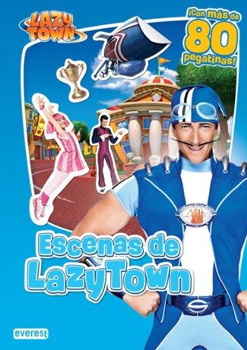 9788444167008: Escenas de Lazy Town. Con más de 80 pegatinas (Libro de pegatinas reutilizables)