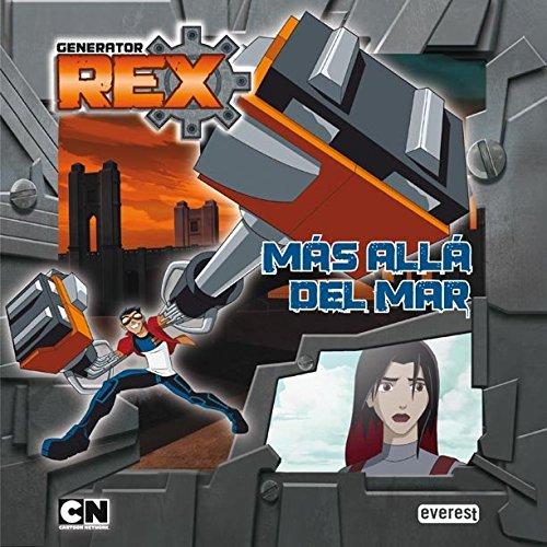 9788444167596: Generator Rex. Más allá del mar (Libros de lectura)