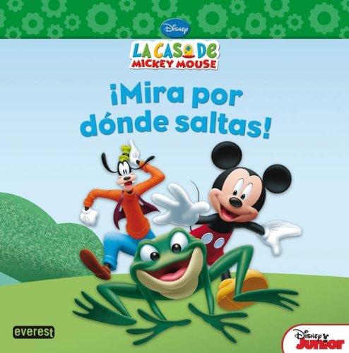 9788444168715: La Casa De Mickey Mouse ¡Mira Por Dónde Saltas! (Libros de lectura)