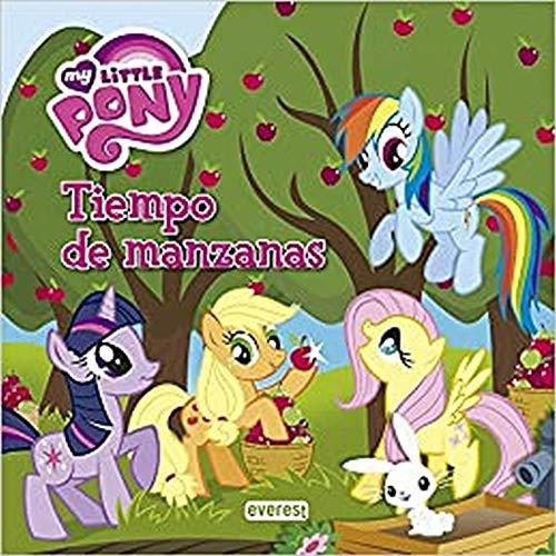 9788444168760: My Little Pony: Tiempo de manzanas. Libro de lectura con póster