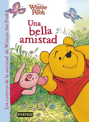 9788444169187: Winnie the Pooh. Una bella amistad