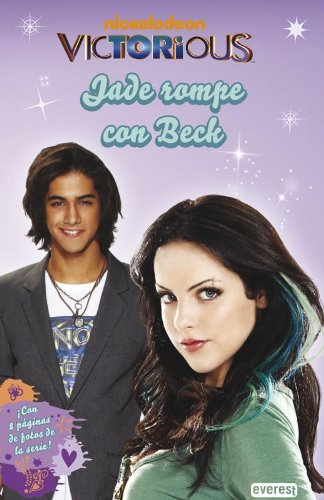 9788444169347: Victorious. Jade rompe con Beck