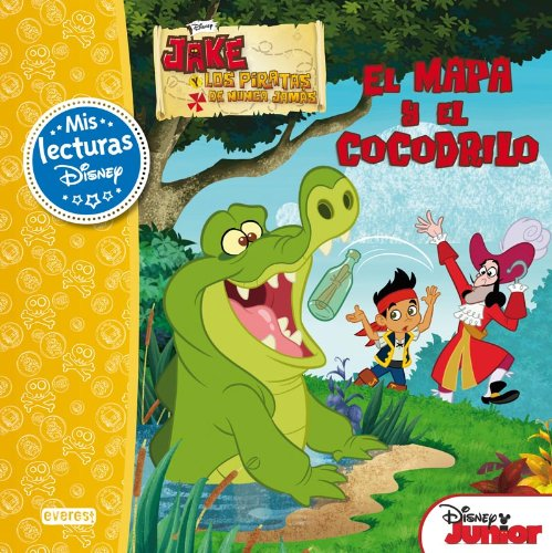 9788444169798: Jake y los piratas de Nunca Jamás. El mapa y el cocodrilo: Mis Lecturas Disney
