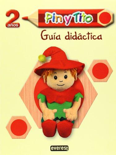 9788444170343: Pin y Tito 2 años. Guía didáctica. LOE: Educación Infantil (Proyecto Pin y Tito)