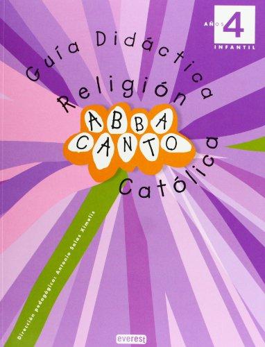 9788444170718: Religión Católica. Abbacanto. 4 años. Infantil. Guía Didáctica (Proyecto Abbacanto)
