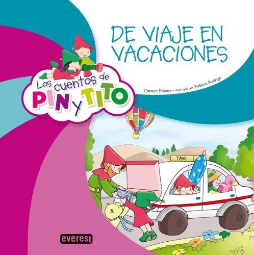 9788444170923: Los cuentos de Pin y Tito. De viaje en vacaciones