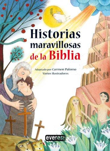 9788444170947: Historias maravillosas de la biblia (Spanish Edition)