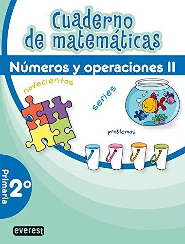 9788444172194: Cuaderno de Matemáticas. 2º Primaria. Números y Operaciones II
