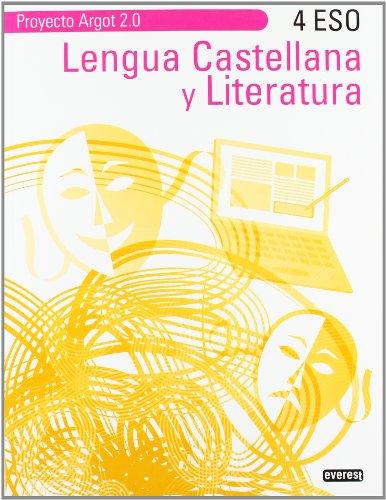 9788444172392: Lengua Castellana y Literatura 4º ESO. Proyecto argot 2.0 - 9788444172392