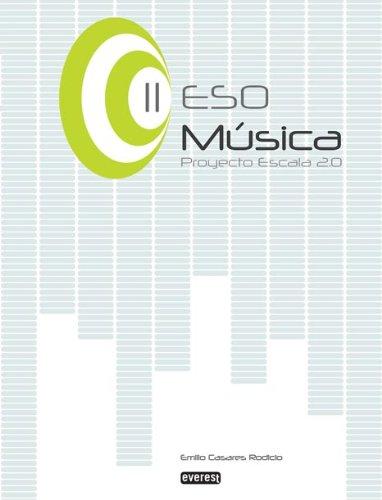 9788444172637: Música II de ESO. Proyecto Escala 2.0 - 9788444172637